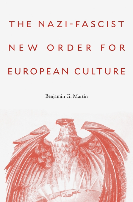 Cover: The Nazi-Fascist New Order for European Culture, from Harvard University Press