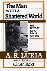 Cover: The Man with a Shattered World: The History of a Brain Wound