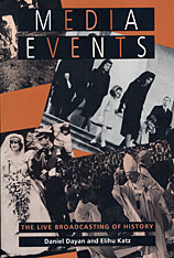 Cover: Media Events: The Live Broadcasting of History