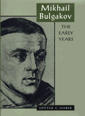 Cover: Mikhail Bulgakov: The Early Years