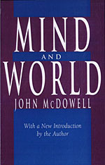 Cover: Mind and World: With a New Introduction by the Author