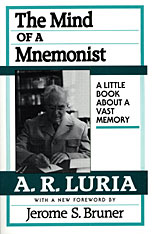 Cover: The Mind of a Mnemonist: A Little Book about a Vast Memory, With a New Foreword by Jerome S. Bruner