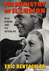 Cover: Ministry of Illusion: Nazi Cinema and Its Afterlife