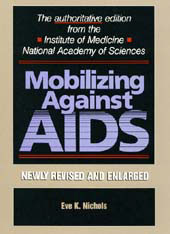 Cover: Mobilizing Against AIDS: Revised and Enlarged Edition