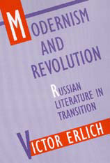 Cover: Modernism and Revolution: Russian Literature in Transition