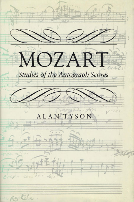 Cover: Mozart: Studies of the Autograph Scores, from Harvard University Press