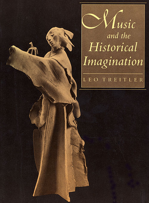 Cover: Music and the Historical Imagination, from Harvard University Press