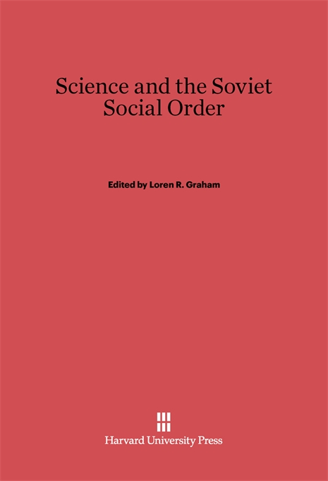 Cover: Science and the Soviet Social Order, from Harvard University Press