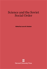 Cover: Science and the Soviet Social Order