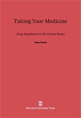 Cover: Taking Your Medicine: Drug Regulation in the United States
