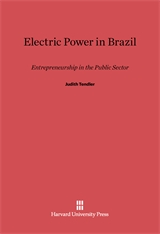 Cover: Electric Power in Brazil: Entrepreneurship in the Public Sector