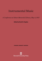 Cover: Instrumental Music: A Conference at Isham Memorial Library, May 4, 1957