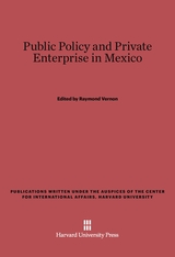 Cover: Public Policy and Private Enterprise in Mexico