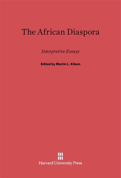 Cover: The African Diaspora: Interpretive Essays, from Harvard University Press