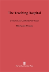 Cover: The Teaching Hospital: Evolution and Contemporary Issues