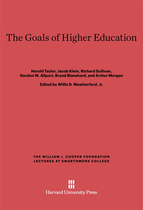 Cover: The Goals of Higher Education, from Harvard University Press