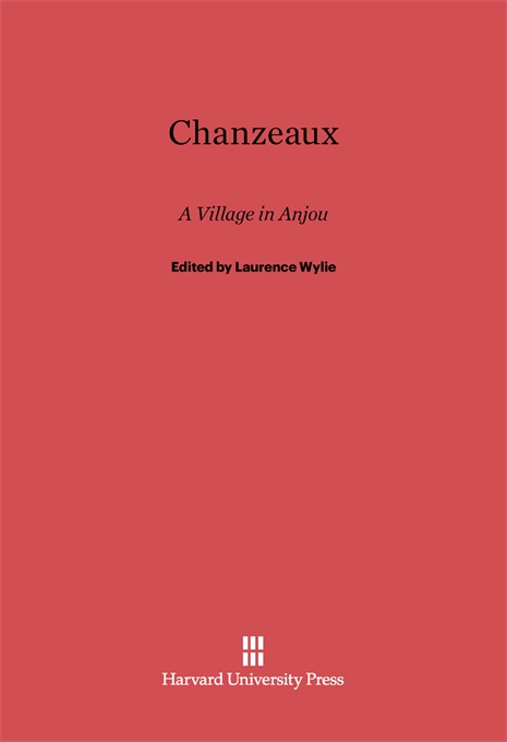 Cover: Chanzeaux: A Village in Anjou, from Harvard University Press
