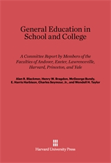 Cover: General Education in School and College: A Committee Report by Members of the Faculties of Andover, Exeter, Lawrenceville, Harvard, Princeton, and Yale