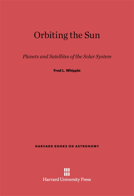 Cover: Orbiting the Sun: Planets and Satellites of the Solar System, from Harvard University Press