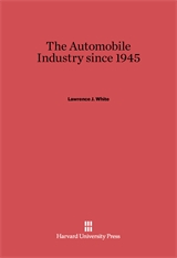 Cover: The Automobile Industry since 1945