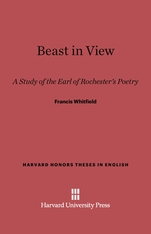 Cover: Beast in View: A Study of the Earl of Rochester's Poetry