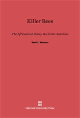 Cover: Killer Bees: The Africanized Honey Bee in the Americas