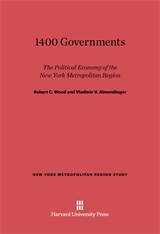 Cover: 1400 Governments: The Political Economy of the New York Metropolitan Region