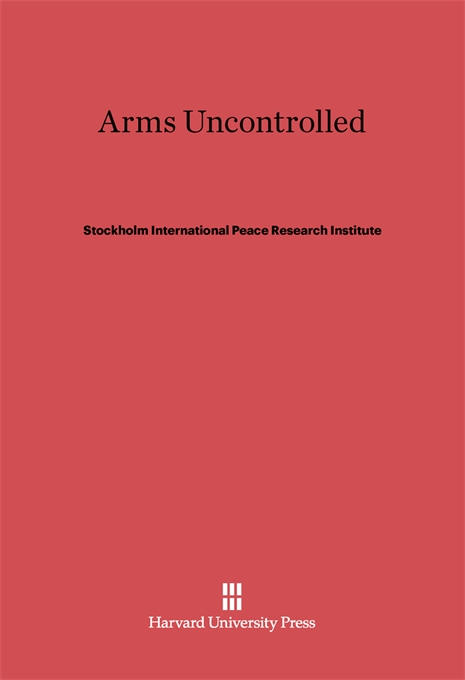 Cover: Arms Uncontrolled, from Harvard University Press