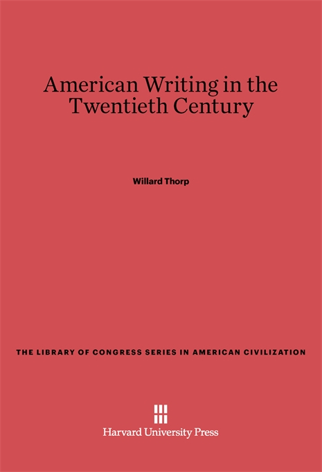 Cover: American Writing in the Twentieth Century, from Harvard University Press