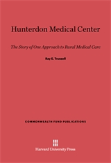 Cover: Hunterdon Medical Center: The Story of One Approach to Rural Medical Care