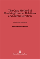Cover: The Case Method of Teaching Human Relations and Administration in E-DITION