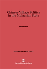 Cover: Chinese Village Politics in the Malaysian State
