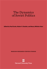 Cover: The Dynamics of Soviet Politics