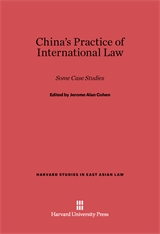Cover: China's Practice of International Law: Some Case Studies