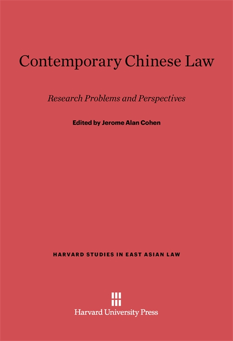 Cover: Contemporary Chinese Law: Research Problems and Perspectives, from Harvard University Press