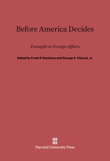 Cover: Before America Decides: Foresight in Foreign Affairs