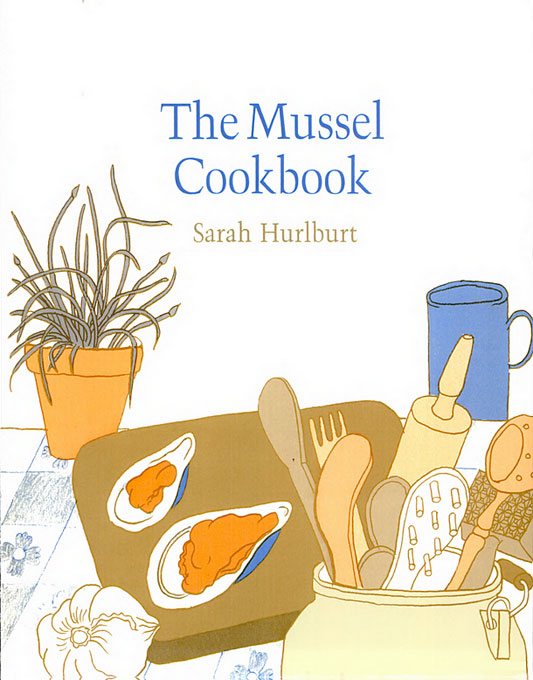 Cover: The Mussel Cookbook, from Harvard University Press