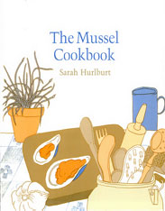 Cover: The Mussel Cookbook in PAPERBACK