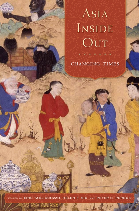 Cover: Asia Inside Out: Changing Times, from Harvard University Press