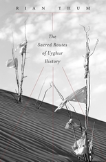 Cover: The Sacred Routes of Uyghur History
