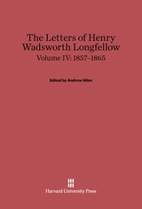 Cover: The Letters of Henry Wadsworth Longfellow, Volume IV: 1857–1865 in E-DITION