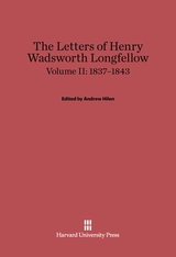 Cover: The Letters of Henry Wadsworth Longfellow, Volume II: 1837–1843 in E-DITION