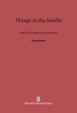 Cover: Things in the Saddle: Selected Essays and Addresses by George Norlin