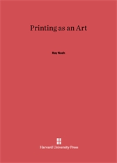 Cover: Printing as an Art: A History of the Society of Printers, Boston, 1905–1955
