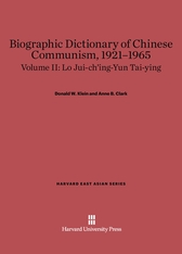 Cover: Biographic Dictionary of Chinese Communism, 1921–1965, Volume II: Lo Jui-ch'ing – Yun Tai-ying