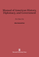 Cover: Manual of American History, Diplomacy, and Government: For Class Use