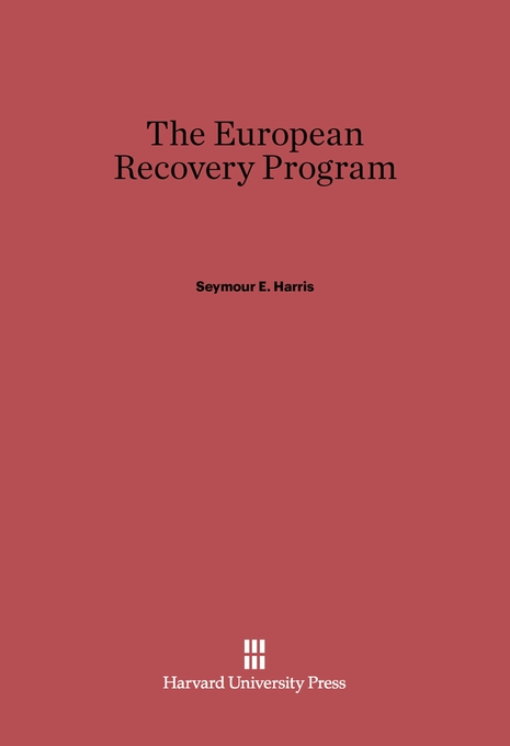 Cover: The European Recovery Program, from Harvard University Press