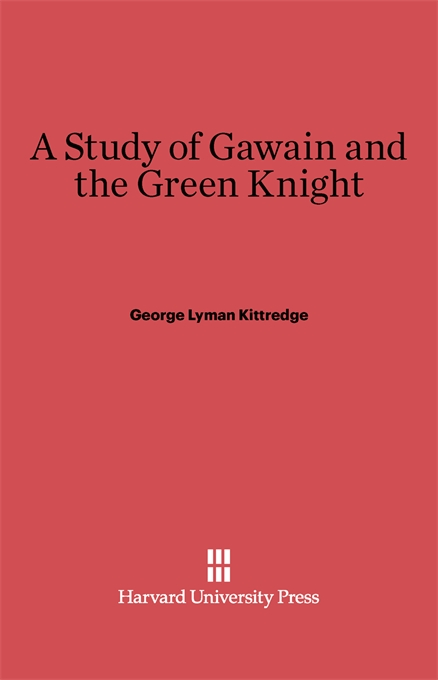 Cover: A Study of Gawain and the Green Knight, from Harvard University Press