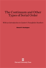 Cover: The Continuum and Other Types of Serial Order: With an Introduction to Cantor's Transfinite Numbers, Second Edition