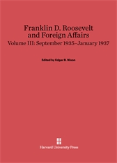 Cover: Franklin D. Roosevelt and Foreign Affairs, Volume 3: September 1935–January 1937